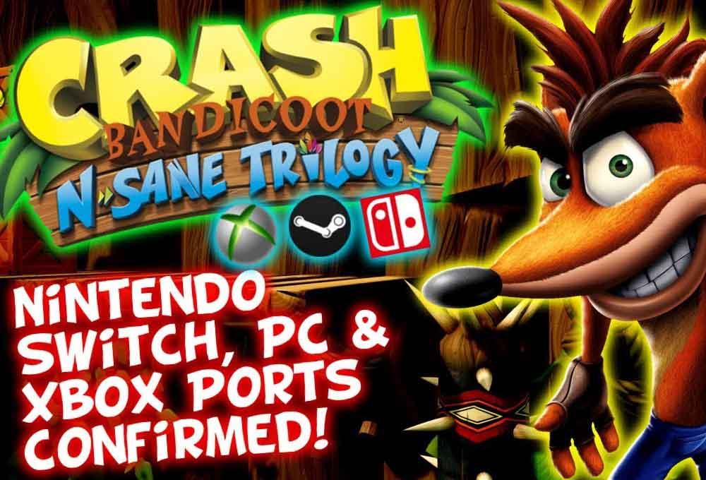 Crash Bandicoot N.Sane Trilogy sur Switch